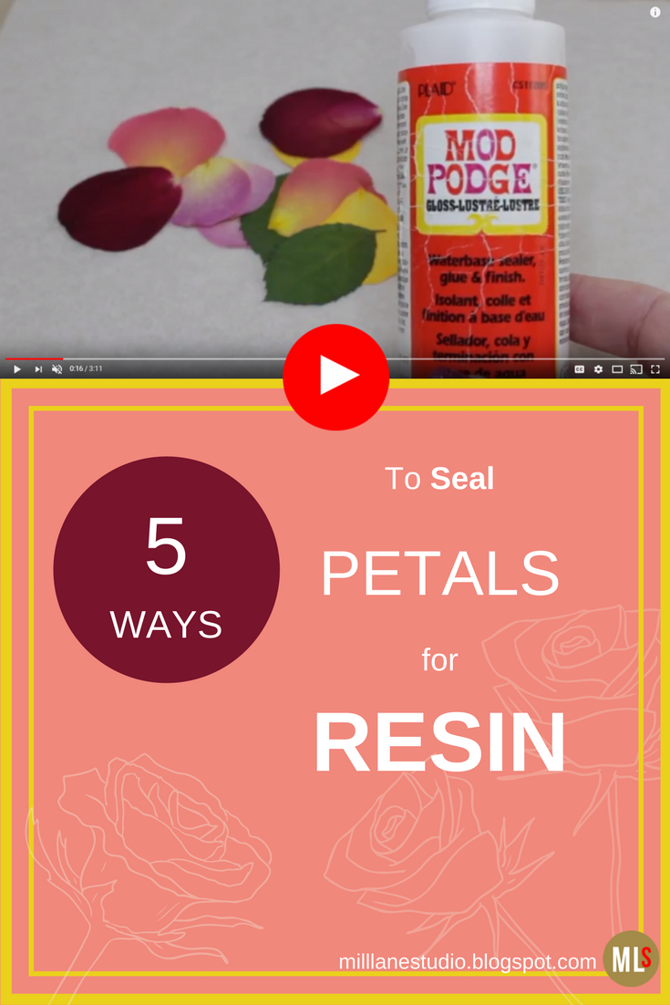 5 Ways To Seal Your Flowers And Petals Ready For Embedding In Resin Mod Podge And Resin Spray Are Two Of My Favourite Ways To Seal Them Seal Creatief 10 Jaar