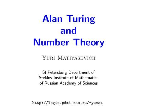 Yuri matiyasevich number theory httpvideolectures alan turing and number theory publicscrutiny Image collections