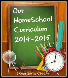 Our Curriculum Choices 2014-2015 - Raising Soldiers 4 Christ #curriculum #curriculum2014-2015 #notbacktoschool #homeschool