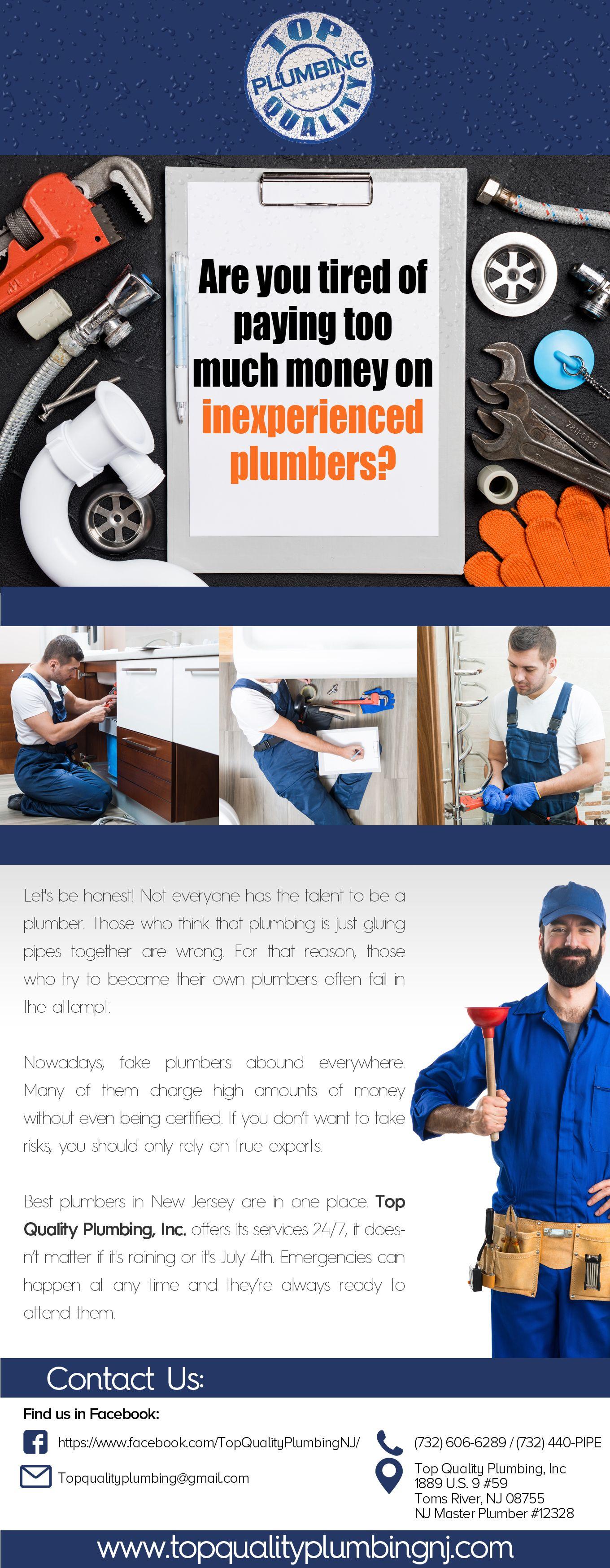 Top Quality Plumbing Choose Experienced Plumbers