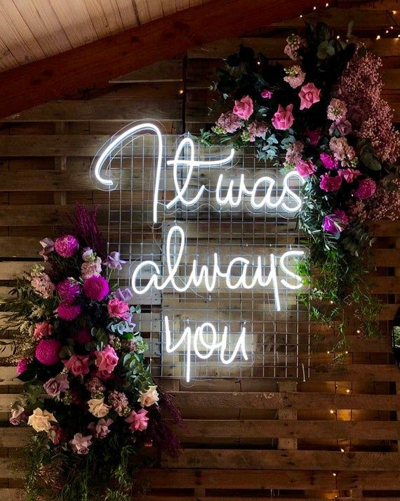 LED Neon Wedding custom sign It was always you | Etsy