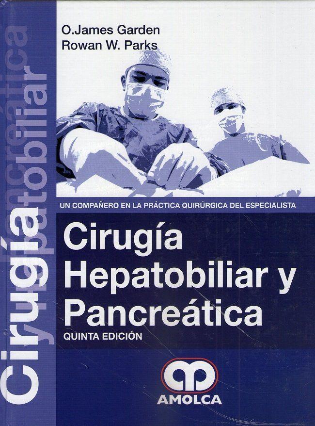 Cirugia Hepatobiliar Y Pancreatica Cirugia Gastroenterologia