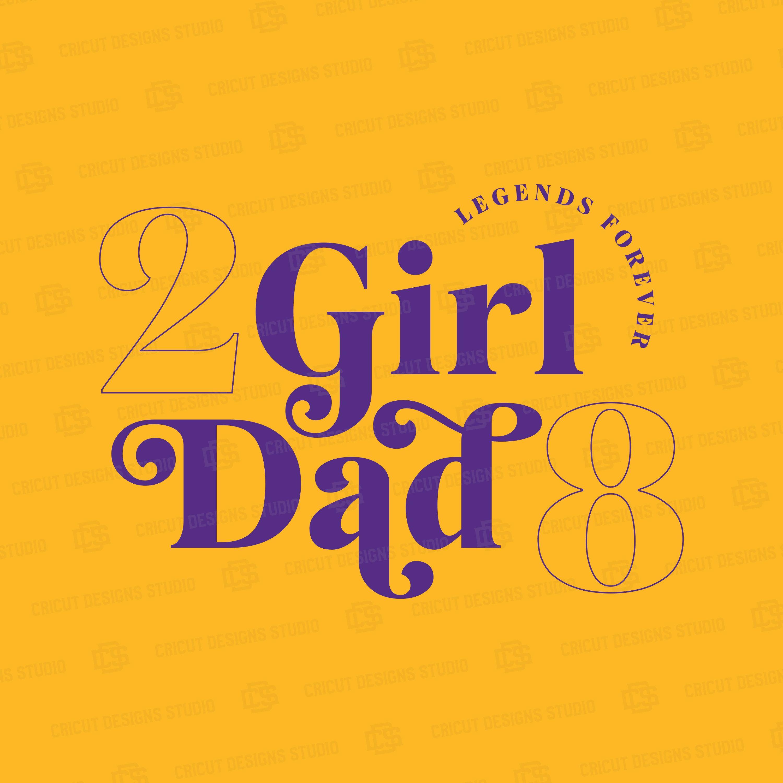Kobe Bryant SVG Girl Dad svg Black Mamba svg Gianna