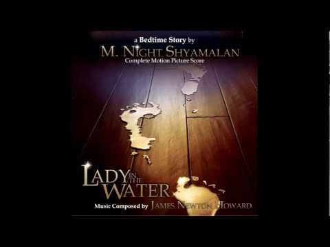 The Lady in the Water - Prologue, James Newton Howard