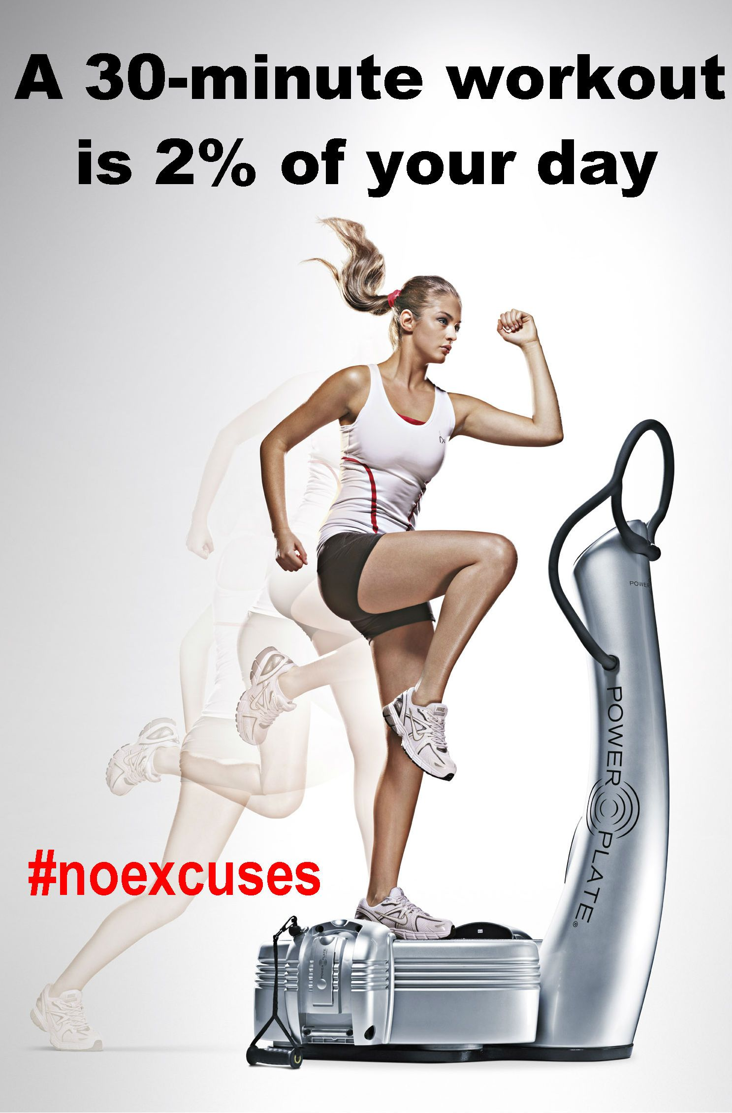 A 30-min workout is 2% of your day. #noexcuses