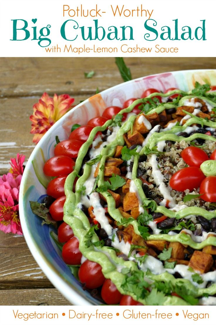 Potluck Worthy Big Cuban Salad With Spicy Maple Lemon Cashew Sauce