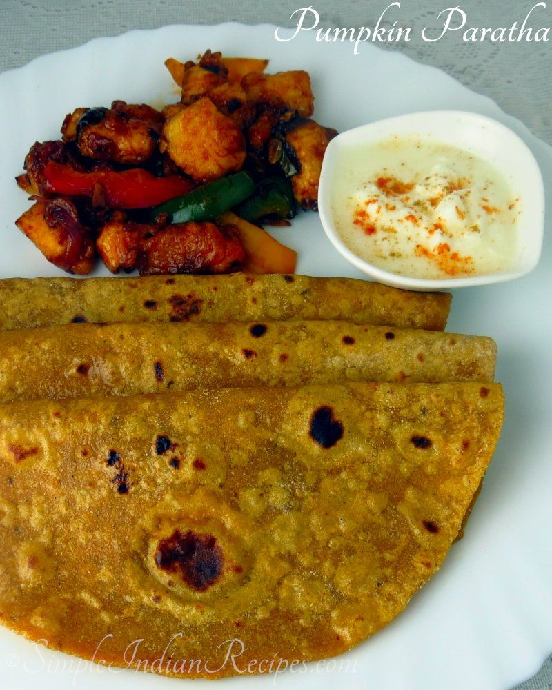Pumpkin Paratha Kaddu Ka Paratha Recipe Indian Food Recipes