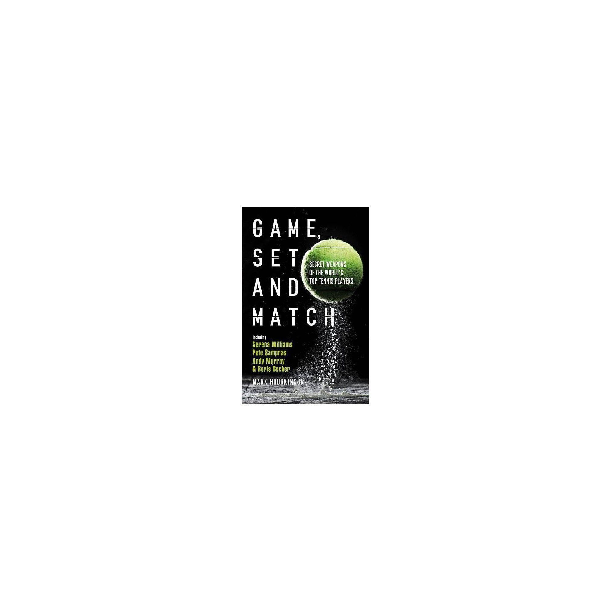 Game, Set and Match - by Mark Hodgkinson (Paperback) #howtodisguiseyourself Game, Set and Match - by Mark Hodgkinson (Paperback) #howtodisguiseyourself Game, Set and Match - by Mark Hodgkinson (Paperback) #howtodisguiseyourself Game, Set and Match - by Mark Hodgkinson (Paperback) #howtodisguiseyourself Game, Set and Match - by Mark Hodgkinson (Paperback) #howtodisguiseyourself Game, Set and Match - by Mark Hodgkinson (Paperback) #howtodisguiseyourself Game, Set and Match - by Mark Hodgkinson (Pa #howtodisguiseyourself