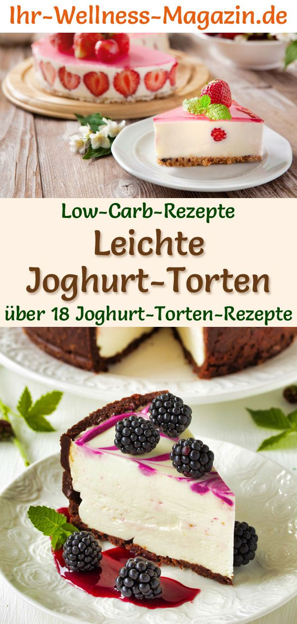 Low-Carb-Joghurttorten mit Früchten und Beeren - 20 Rezepte ohne Zucker