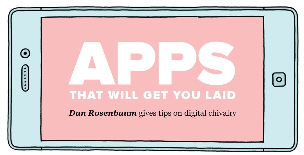 Dating apps guaranteed to get you laid