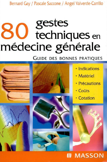 La Faculte Telecharger Gratuitement 80 Gestes Techniques En Medecine Anatomy And Physiology Pediatrics Science