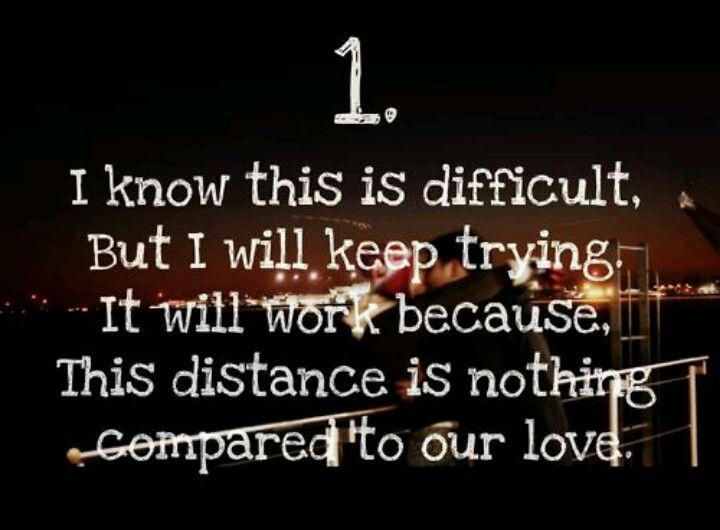 Distance Is Nothing Compared To Our Love Long Distance