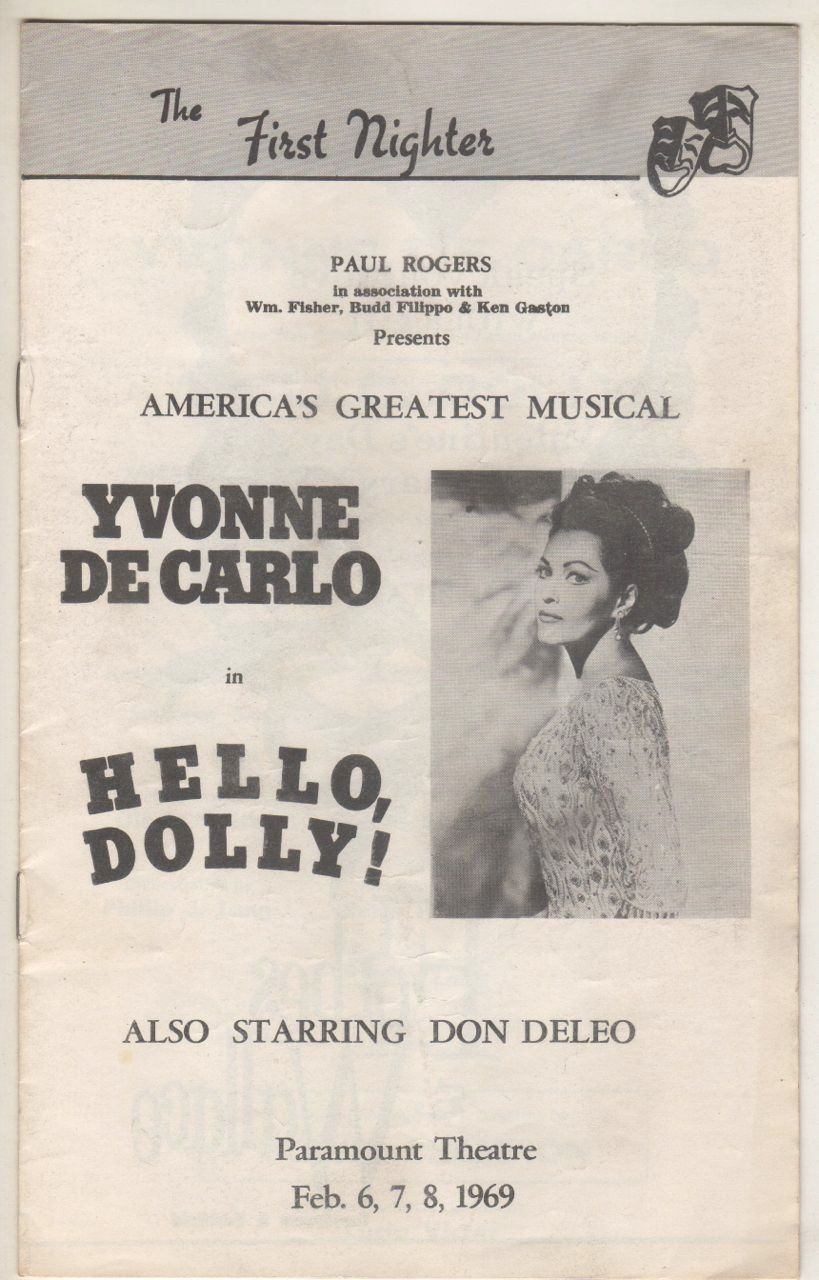 Yvonne decarlo playbill hello dolly also starring don deleo yvonne decarlo playbill hello dolly also starring don deleo paramount theatre springfield mass feb aiddatafo Image collections