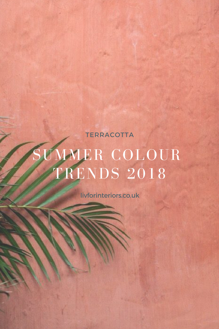 Summer Colour Trends 2018: Terracotta