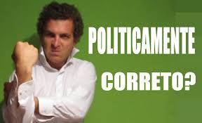 """Blog do Pastor Manoel Barbosa Da Silva: """"Politicamente Correto""""... É correto?"""