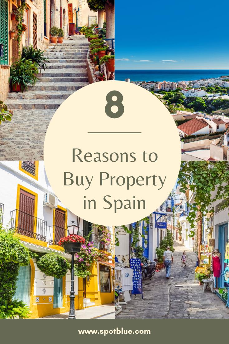 8 Good Reasons to Buy Property in Spain - Spot Blu