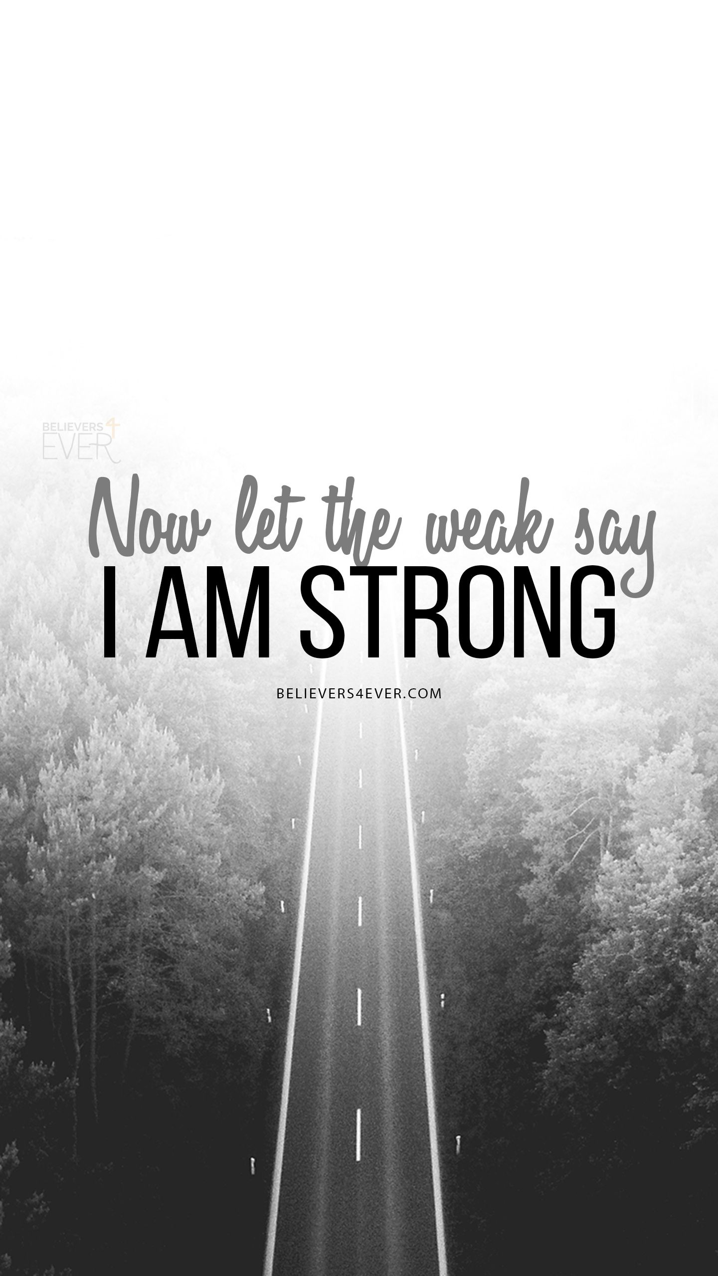Let The Weak Say I Am Strong Bible Quotes Inspirational Quotes
