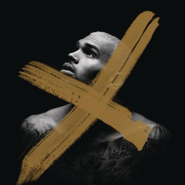 Chris Brown X Deluxe Version Chris Brown Song Chris Brown X