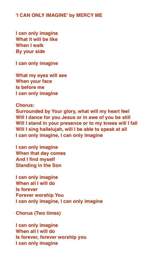 Lyrics For I Can Only Imagine By Mercy Me This Song Is So