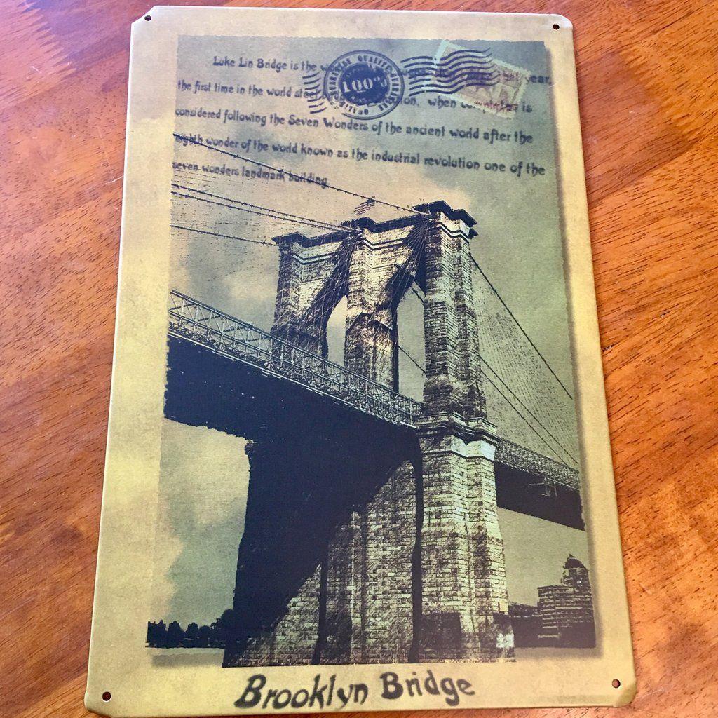 Brooklyn Bridge Tin Metal Sign 8x12 Metal Signs Metal Tins