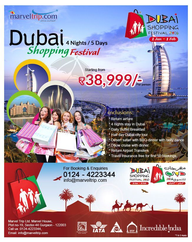 Dubai Shopping Festival  - 4 Nights / 5 Days Starting Price @ 38,999/- ( Price Per Person basis ) Inquire Online http://www.marveltrip.com/International-holidays/dubai-shopping-festival OR Call Us On 0124-4223344
