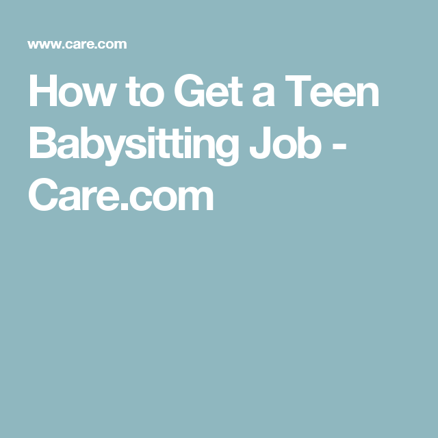 how to land your first babysitting job