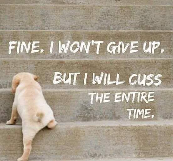 Monday motivation - keep going - don't quit - don't give up!!
