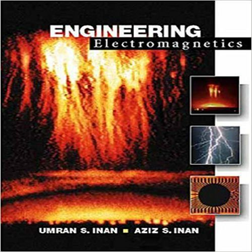 Engineering Electromagnetics 1st Edition Solution Manual By Umran