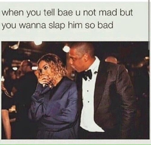 Beyonce Couple And Mad Image Beyonce Memes Relationship Memes Petty Memes
