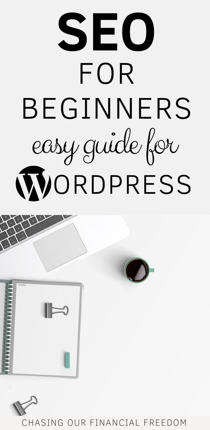 SEO for beginner bloggers. The definitive beginner's guide to SEO. Blogging for beginners. SEO tips. Thinking to start a blog on Wordpress? This is the SEO for beginners easy guide to Wordpress onpage SEO.  #seotips #seoforbeginners #seoforbloggers #whatisseo #seooptimization #wordpress #wordpressseo #websiteseo #blogseo #seoforbloggers