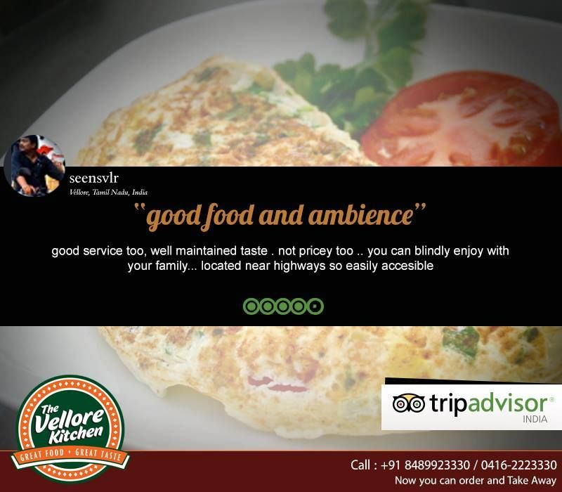 Great Food !!! Great Reviews!!! #TheVelloreKitchen #Vellore #Food