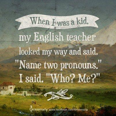 This Pronoun Joke Humor English And Memes - 19 jokes only grammar nerds will understand