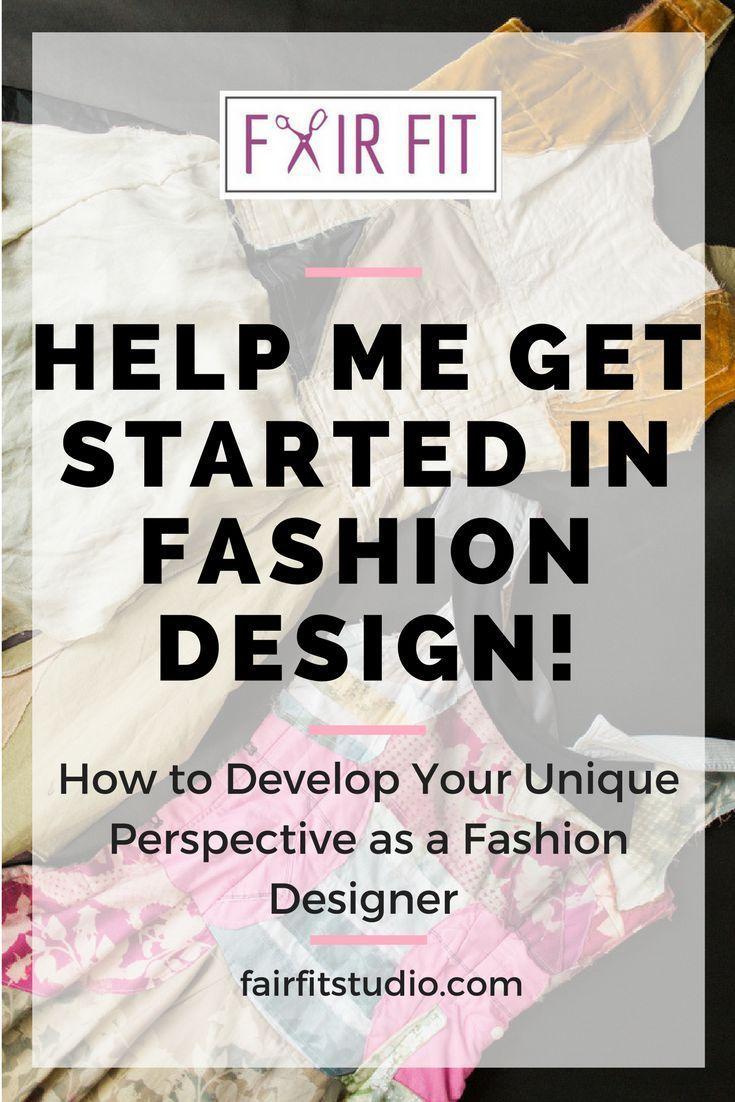 Help Me Get Started In Fashion Design Emerging Designers Fashion Fashion Design Emerging Fashion