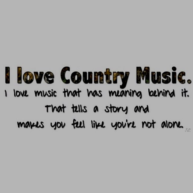 Exactly. There is so much trashy music out there, and yet country music holds meaning, and shows faith, true love, joy, and the importance of believing in one's self!!! Best music out there... Especially when it is Hunter Hayes!!!