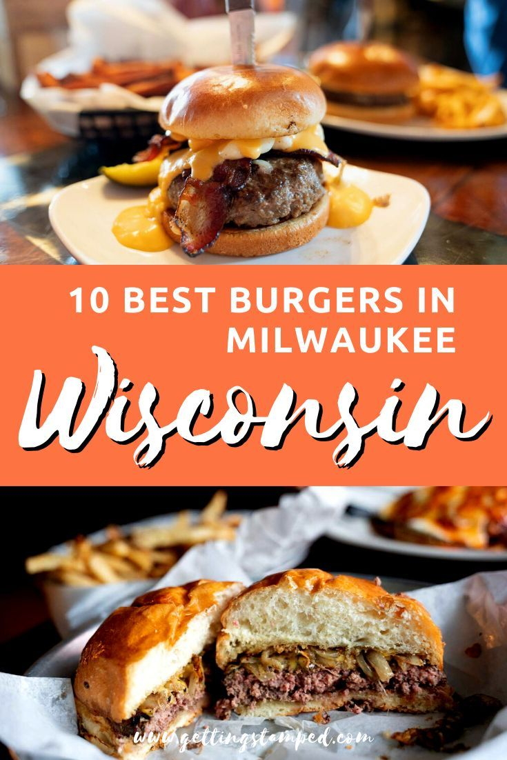 10 of the best burgers in Milwaukee, Wisconsin. Where to find the best burgers in the city including local favorites alongside trendy spots. | Getting Stamped - Couple #Travel & #Photography #Blog | #TravelTips #TravelGuide #Wanderlust #BucketList #Milwaukee #Wisconsin #FoodTravel | milwaukee wisconsin | milwaukee restaurant | milwaukee wisconsin downtown