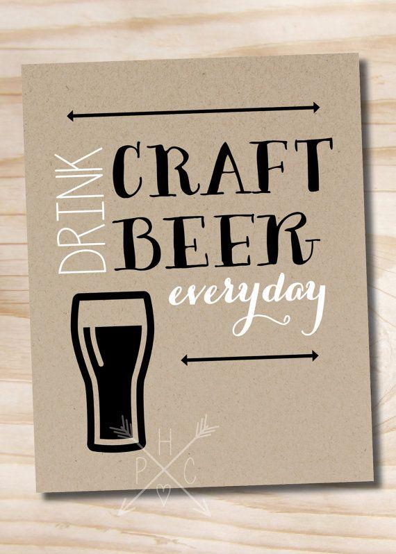 drink craft beer everyday 11x14 printed por paperheartcompany love