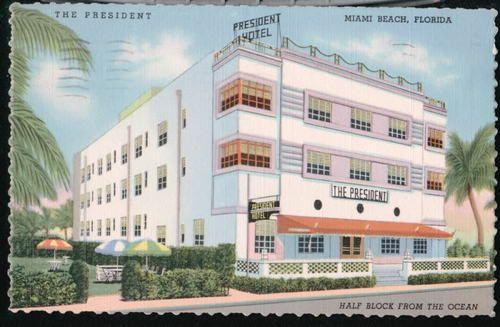 Miami Beach Fl President Hotel