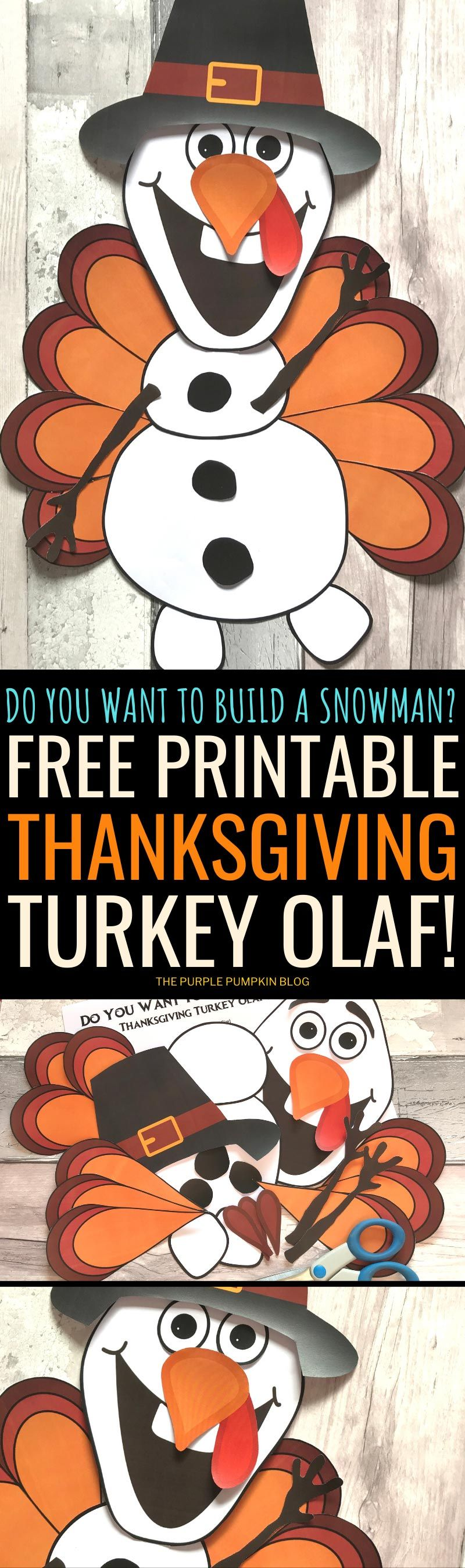 Do You Want To Build A Snowman? Thanksgiving Turkey Olaf Edition!