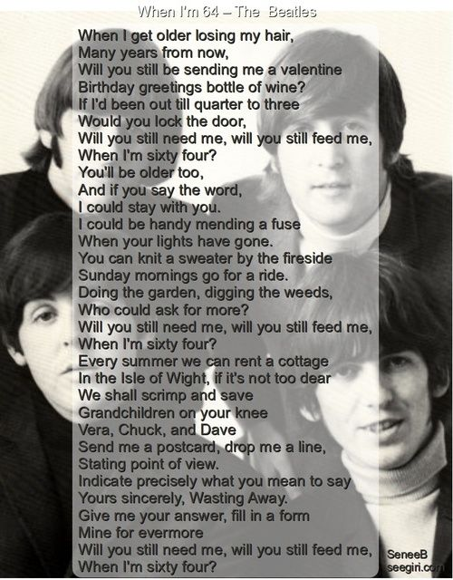 The Beatles When I M 64 Lyrics To Live By Beatles Songs Favorite Lyrics