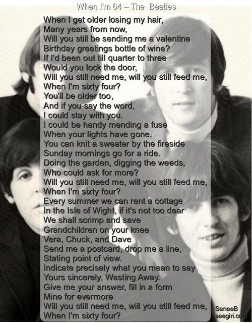 The Beatles When I M 64 Lyrics To Live By Beatles Songs Favorite Lyrics