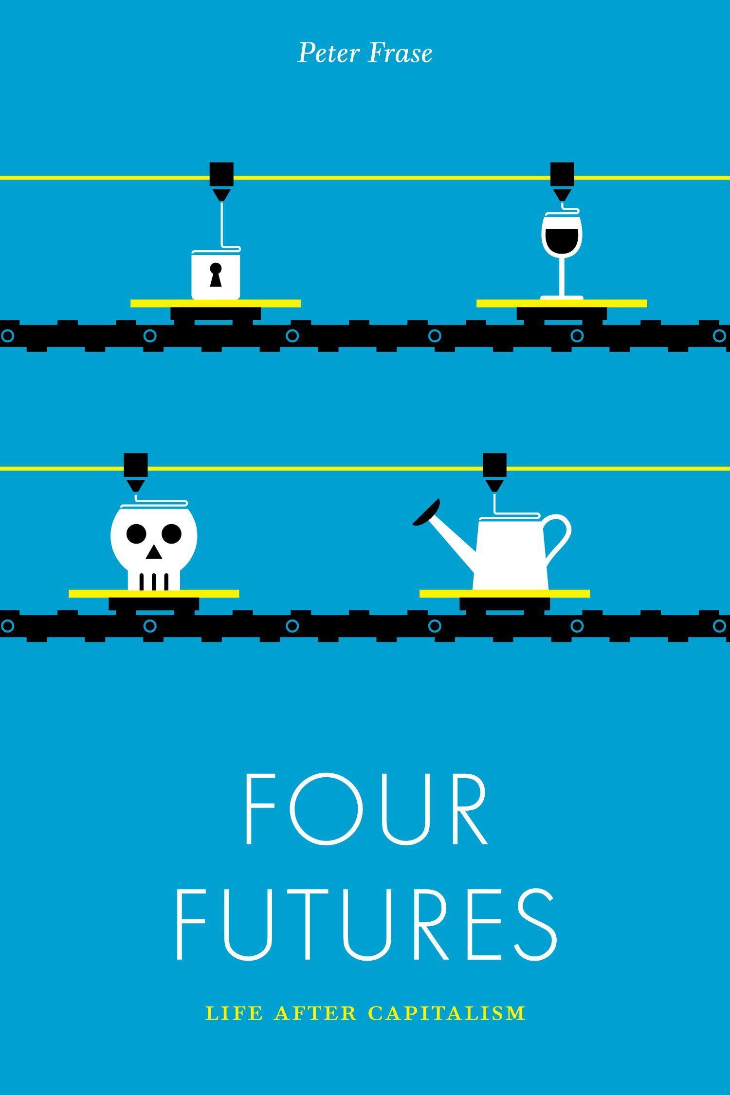 Four futures life after capitalism jacobin peter frase
