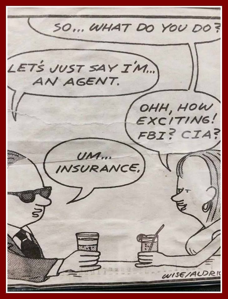 Only an insurance agent? Before asking a question how many homeowners in ... Only an insurance agent? Before asking a question how many homeowners in ...