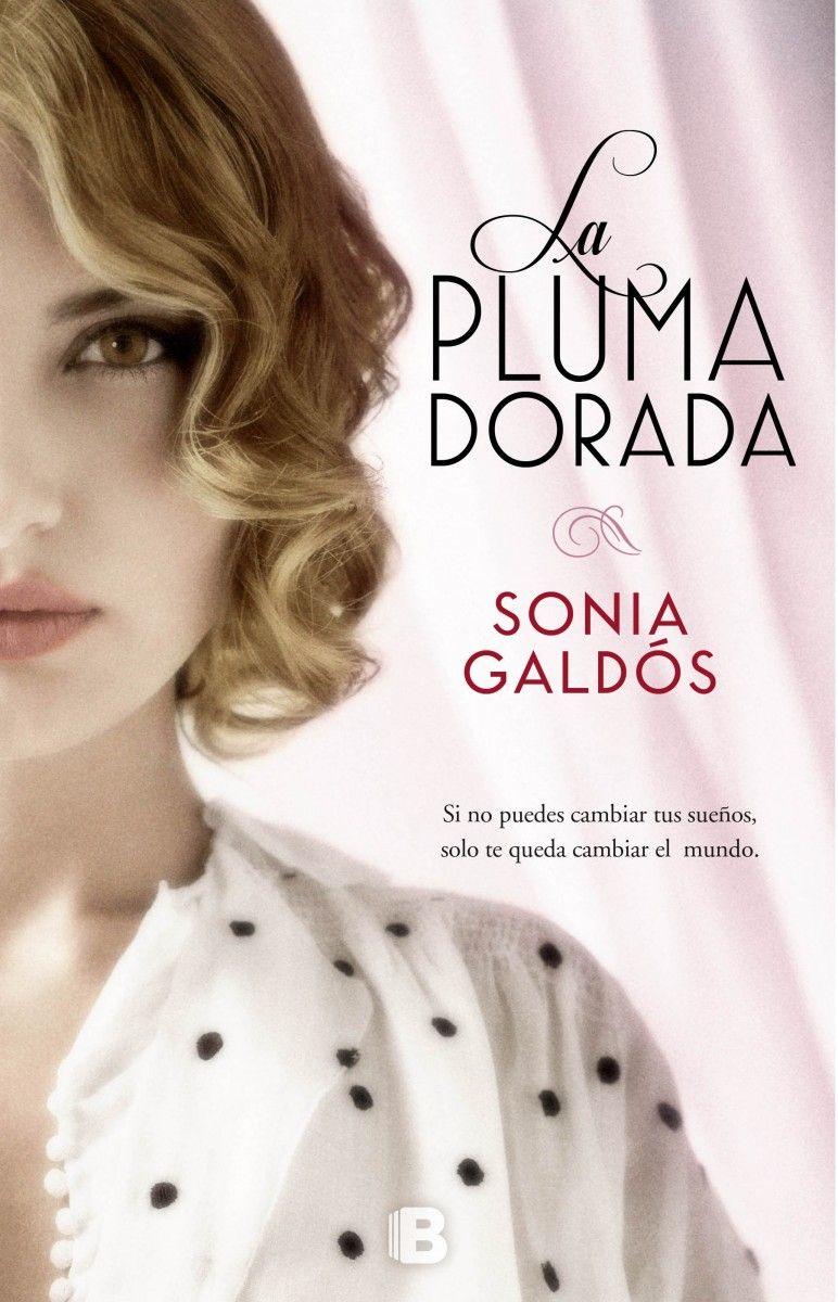 La pluma dorada - Sonia Galdós 8684b63693c88af2195d607f814717ee