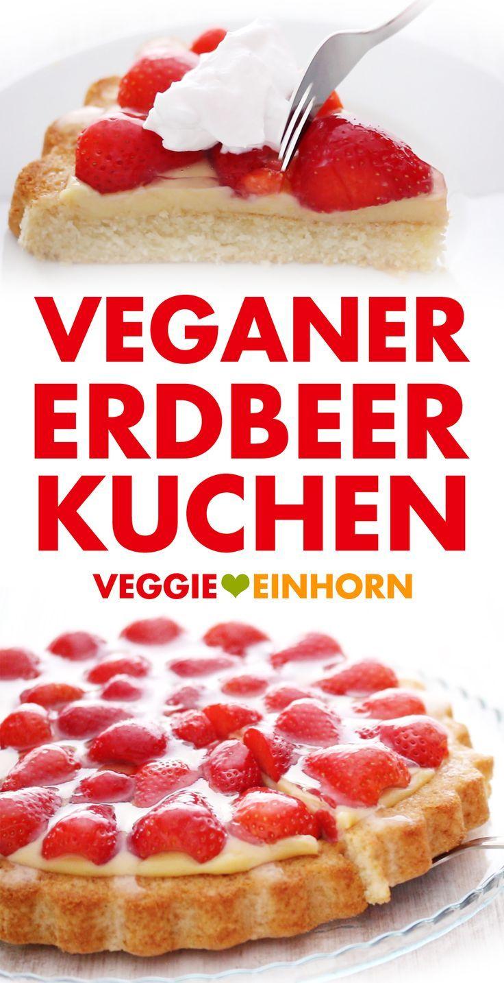 Veganer Erdbeerkuchen mit Vanillepudding [Einfach]