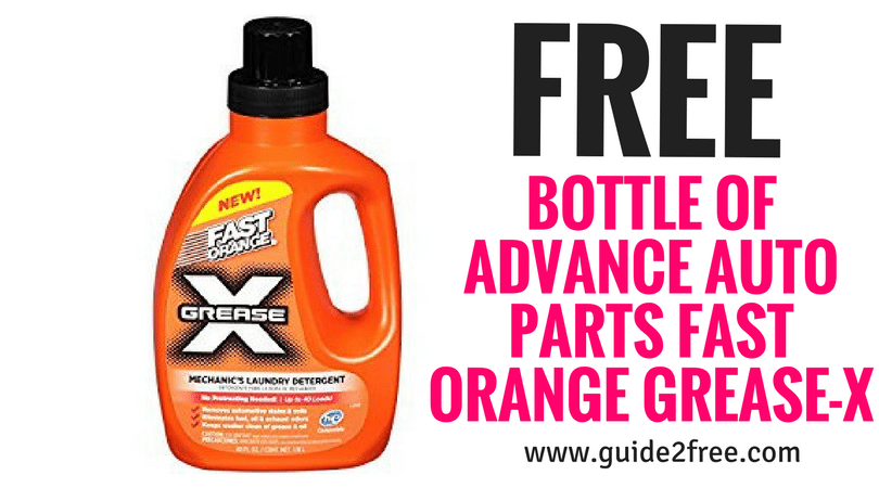 Free Bottle Of Advance Auto Parts Fast Orange Grease X Bottle Grease Sales Tax