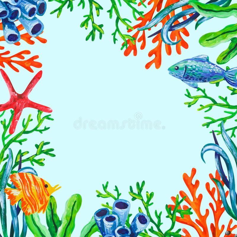 Unterwasserseetiere Korallen Und Algenfarbrahmenhintergrund Acryl Farben Hand Drwan Marineillustration Vektor Abbildung Illustration Algen Korallen