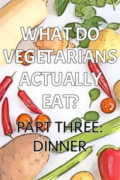 What do vegetarians actually eat for dinner?! If you've ever wondered this, or you're a vegetarian who's ever been asked this question, this is the post for you! Or if you're just looking for some more vegetarian dinner inspiration, there are tons of ideas here :) Vegan and gluten-free recipes too!
