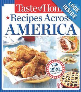 Taste of Home Recipes Across America: 735 of the Best Recipes from Across the Nation: Taste of Home: 9781617651526: Amazon.com: Books