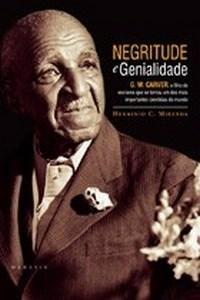 NEGRITUDE E GENIALIDADE: G.W. CARVER, O FILHO DE ESCRAVOS QUE SE TORNOU UM...