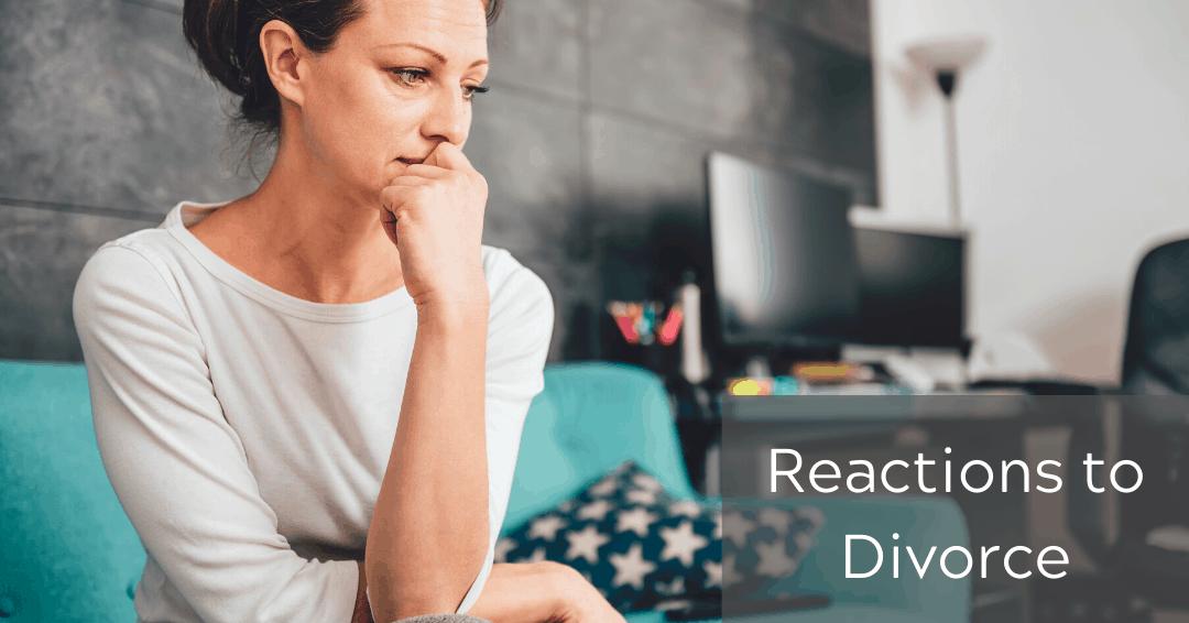 Reactions to Divorce DAWN Michigan's Original Divorce